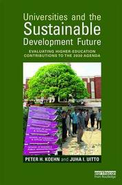 Universities and the Sustainable Development Future by Peter H Koehn