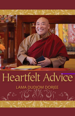 Heartfelt Advice by Lama, Dudjom Dorjee image