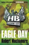 Eagle Day (Henderson's Boys #2) by Robert Muchamore