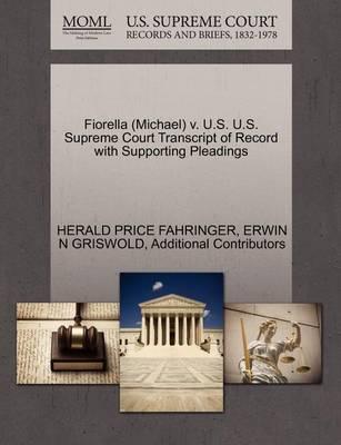 Fiorella (Michael) V. U.S. U.S. Supreme Court Transcript of Record with Supporting Pleadings by Herald Price Fahringer image