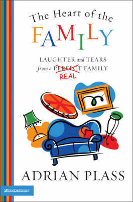 Heart Of The Family by Adrian Plass image