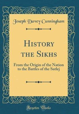 History the Sikhs by Joseph Davey Cunningham image