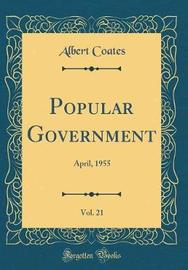 Popular Government, Vol. 21 by Albert Coates image