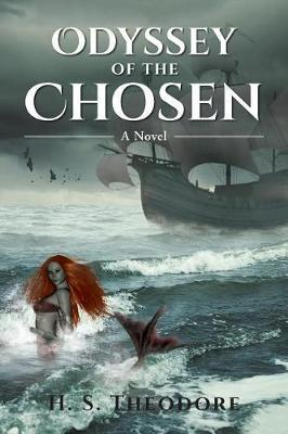 Odyssey of the Chosen by H S Theodore image