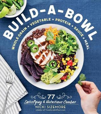 Build-a-Bowl by Nicki Sizemore