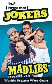 Impractical Jokers Mad Libs by Paula K Manzanero