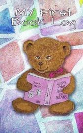 My First Book Log by Carol Ann Cartaxo