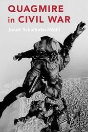 Quagmire in Civil War by Jonah Schulhofer-Wohl