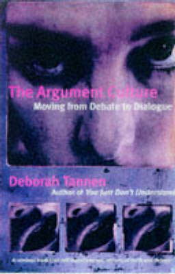 The Argument Culture: Changing the Way We Argue and Debate by Deborah Tannen image