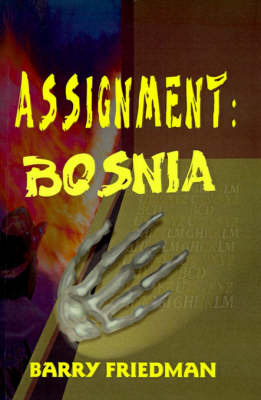 Assignment: Bosnia by Professor Barry Friedman image