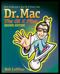 Dr. MAC: the OS X Files by Bob LeVitus image
