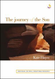 The Journey of the Son by Kate Hayes image