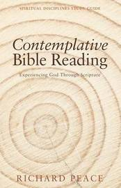 Contemplative Bible Reading by Richard Peace