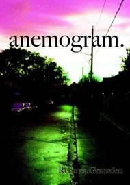 anemogram. by Rebecca Gransden