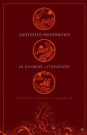Contested Modernities in Chinese Literature image