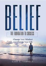 Belief by Gary L Varnell image