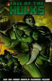 Fall Of The Hulks Vol.1 by Jeph Loeb