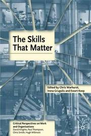 The Skills That Matter by Chris Warhurst
