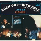Rock Out With Dick Dale And His Del-Tones (Live At Ciro's) - (LP) [180gm Vinyl] by Dick Dale