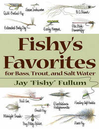 Fishy's Favorites for Bass, Trout and Salt Water by Jay Fullum image