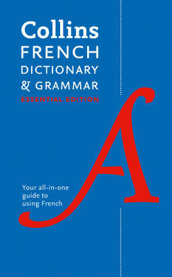 Collins French Dictionary and Grammar Essential edition by Collins Dictionaries image
