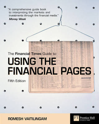 FT Guide to Using the Financial Pages by Romesh Vaitilingam image