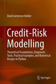 Credit-Risk Modelling by David Jamieson Bolder