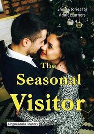 The Seasonal Visitor