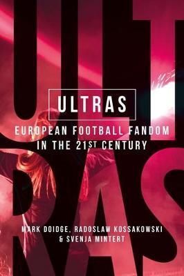 Ultras by Mark Doidge