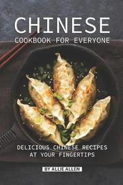 Chinese Cookbook for Everyone by Allie Allen