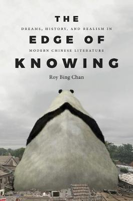 The Edge of Knowing by Roy Bing Chan
