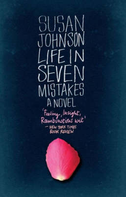 Life in Seven Mistakes: A Novel by Susan Johnson image