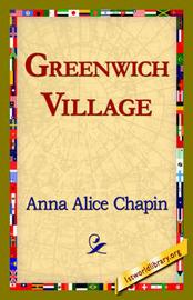 Greenwich Village by Anna Alice Chapin