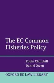 The EC Common Fisheries Policy by Robin Churchill image