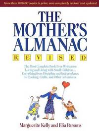 The Mother's Almanac, Revised by Marguerite Kelly