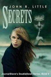 Secrets - Outcast by John R Little