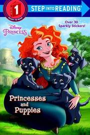 Princesses and Puppies (Disney Princess) by Jennifer Liberts