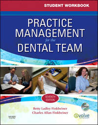 Student Workbook for Practice Management for the Dental Team by Betty Ladley Finkbeiner, CDA Emeritus, RDA, BS, MS image
