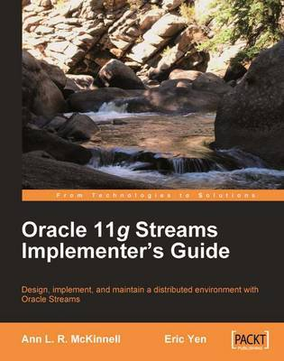 Oracle 11g Streams Implementer's Guide | Ann McKinnell Book | In