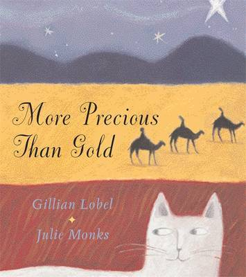 More Precious Than Gold by Julie Monks
