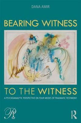Bearing Witness to the Witness by Dana Amir image