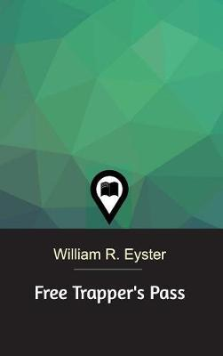 Free Trapper's Pass by William R Eyster image
