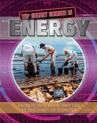 Top Secret Science in Energy by Megan Kopp