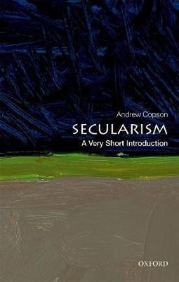 Secularism: A Very Short Introduction by Andrew Copson
