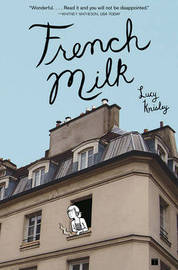 French Milk by Lucy Knisley