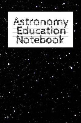 Astronomy Education Notebook by Lars Lichtenstein