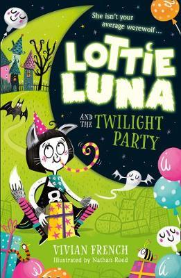 Lottie Luna and the Twilight Party by Vivian French