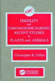 Fertility and Chromosome Pairing by Christopher Bob Gillies