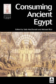Consuming Ancient Egypt by Peter J. Ucko image