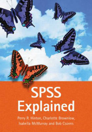 SPSS Explained by Perry R Hinton image